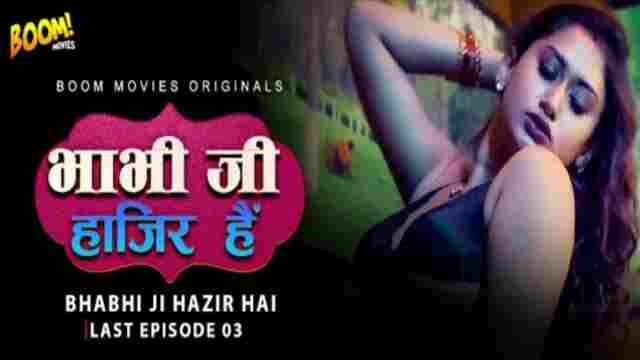 BhabhI Ji Hajir Hai 3 Boom Movies Watch Online Cast Actress Name