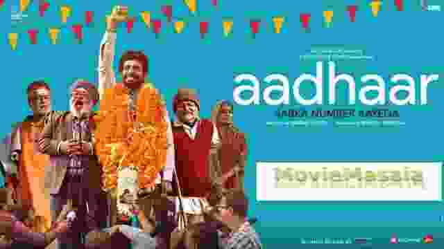Watch Aadhaar Movie Cast & Crew Review And Release Date