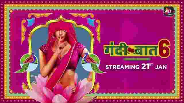 Watch Gandii Baat WebSeries Season 6 ALTBalaji Cast Review