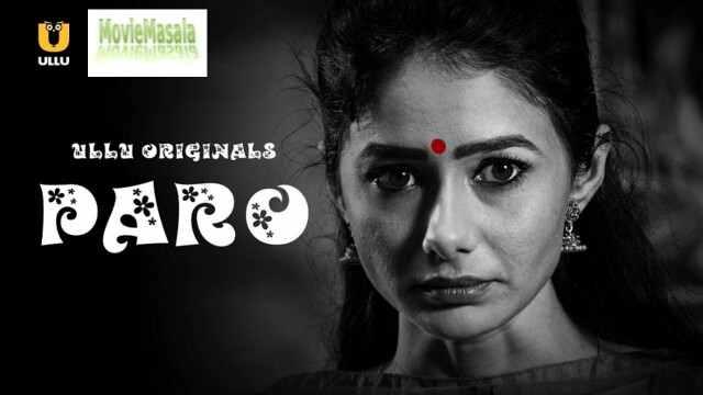 Watch Paro Web Series (ULLU) Cast Actress Name Review