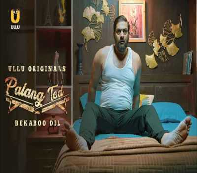 Bekaboo Dil Palang Tod Web Series Ullu Cast: All Episode, Watch Online