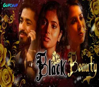 Black Beauty Episode 2 Web Series GupChup Cast : Watch Online