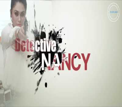 Detective Nancy Web Series (Nuefliks) Cast: Watch Online, All Episode