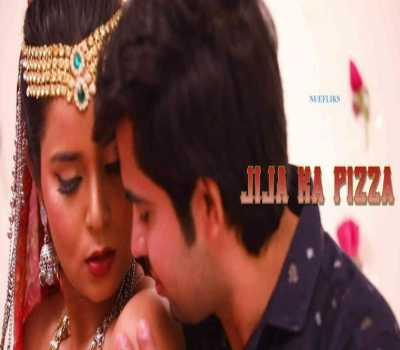 Jija Ka Pizza Web Series Nuefliks Cast : All Episodes, Watch Online