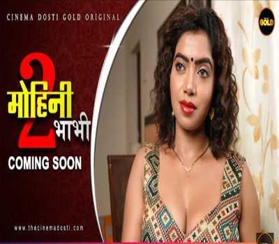 Mohini Bhabhi Season 2 Web Series Cast : Watch Online All Episodes