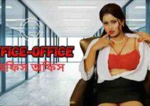 Office Office Web series (Nuefliks) Cast: Watch Online, All Episode HD