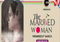 The Married Woman Web Series ZEE5 Cast: Watch Online, All Episode Hd