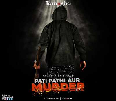 Pati Patni Aur Murder Web Series Tamasha:Cast,All Episodes,Watch Online
