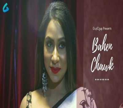 Bahen Chawk Web Series GupChup: Cast, Actress, Episode, Watch Online