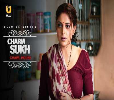 Charmsukh Chawl House Web Series Cast Ullu : Watch Online, Full Episodes