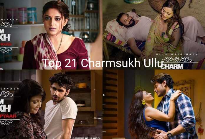 Charmsukh Ullu Top 21 Web Series Cast and Actress List