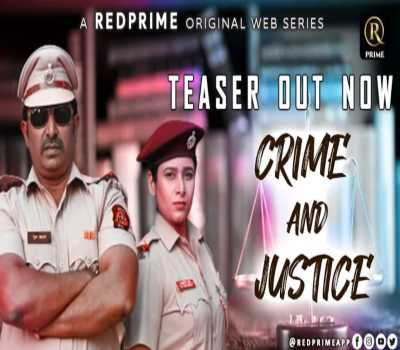 Crime And Justice Web Series Red Prime: Cast, Watch Online, All Episodes