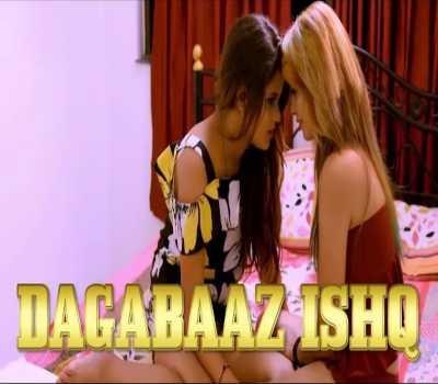 Dagabaaz Ishq Web Series Cast Nuefliks : Actress, Episode, Watch Online
