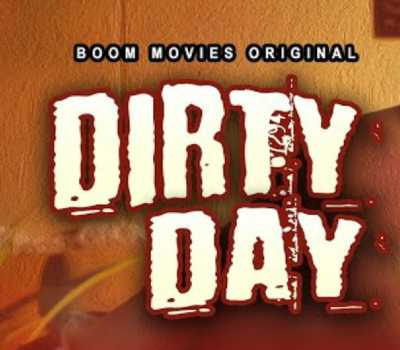 Dirty Day Web Series Boom: Cast, Actress, All Episodes, Watch Online