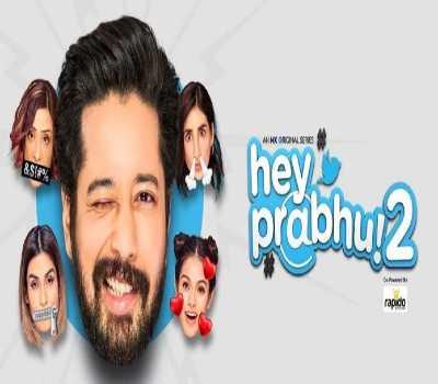 Hey Prabhu 2 Web Series MX Player : Cast, All Episodes, Watch Online