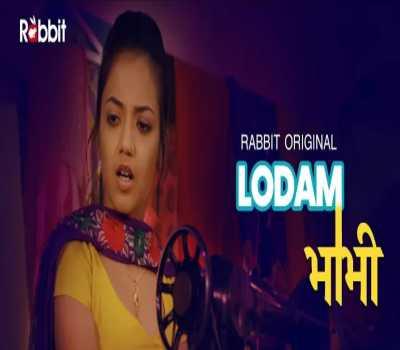 Lodam Bhabhi Web Series Rabbit : Cast, All Episode, Online Watch