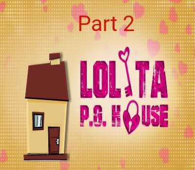 Lolita PG House Part 2 Web Series Cast Kooku : All Episodes, Watch Online
