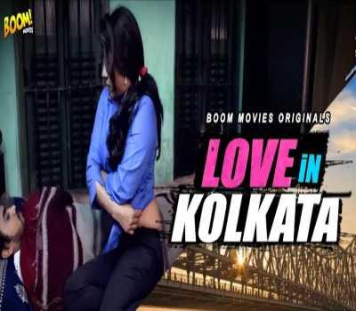 Love In Kolkatta Web Series Boom Movies Cast: Watch Online