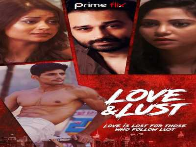 Love&Lust Web Series Primeflix Cast : Watch Online, All Episodes HD