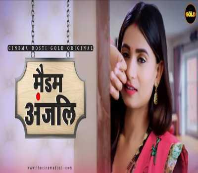 Madam Anjali Web Series Cast Cinema Dosti: Watch Online, Episode All