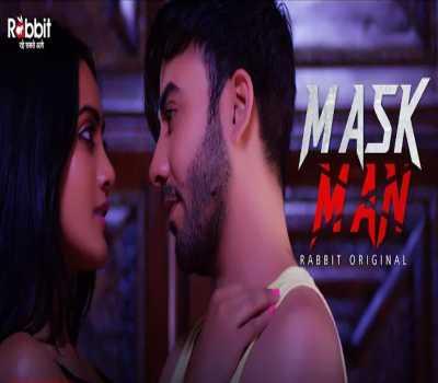 Mask Man Web Series Rabbit : Cast, Actress, Watch Online All Episode