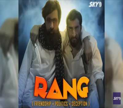 Rang Web Series SKy 9 : Cast, Actress, All Episodes, Watch Online