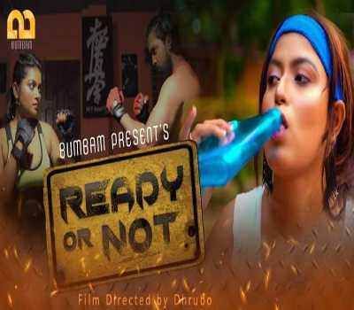 Ready Or Not Web Series Cast BumBam: Actress, Watch Online