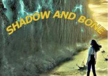 Shadow and Bone Tv Series Netflix: Cast&Crew, Episodes, Watch Online