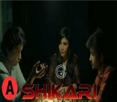 Shikar Web Series Nuefliks : Cast, Actress, All Episodes, Watch Online