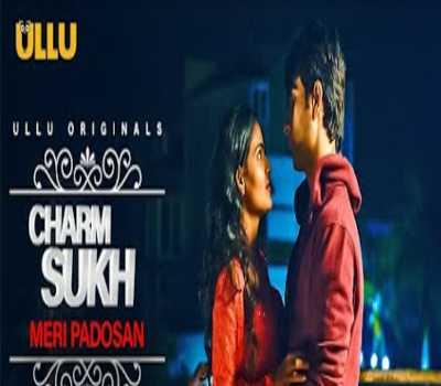 Meri Padosan Charmsukh Web Series Ullu: Cast, Episodes, Online Watch