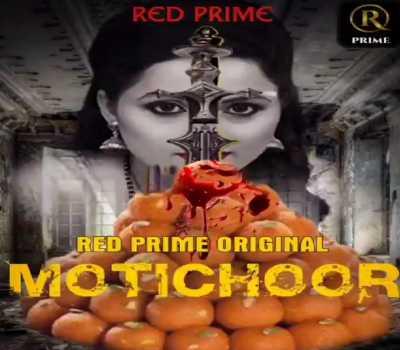 Motichoor Web Series RED PRIME: Cast, Actress, Episode, Online Watch