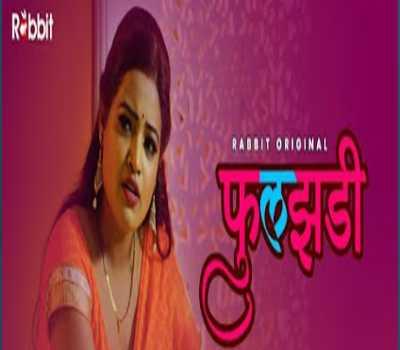 Phuljhadi Web Series Rabbit: Cast, Actress, Episodes, Online Watch