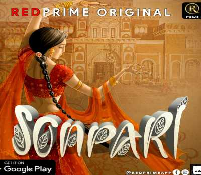 Sonpari Web Series Red Prime: Cast, Actress, Episodes, Watch Online