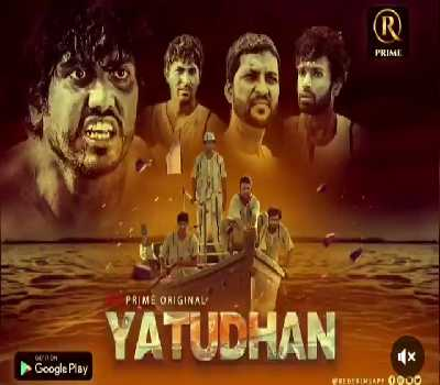 Yatudhan Web Series RedPrime : Cast, Actress, Episodes, Watch Online