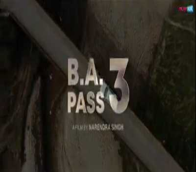 BA Pass 3 Movie Filmy Box: Cast, Crew, Release Date, Story, Review