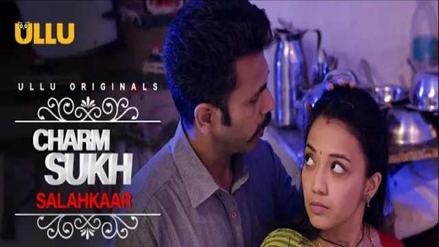Salahkaar Web Series Ullu, Charmsukh, Cast, Actress, Watch Online Episod
