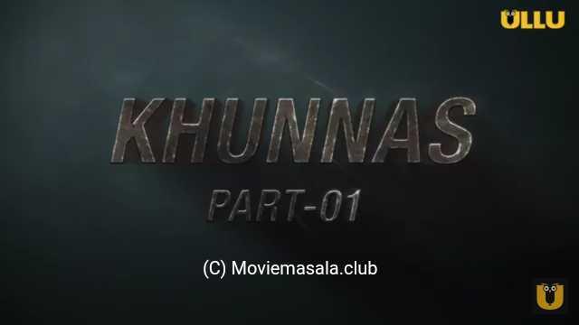 Khunnas Web Series Ullu Cast : Actress, Roles, Wiki, Online Watch, Episod
