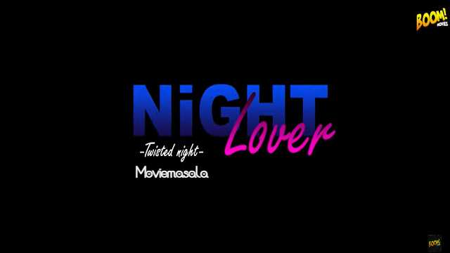 Night Lover Web Series Boom Cast : Atress, Watch Online, Wiki, Roles