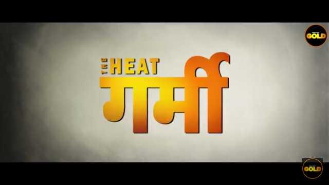 The heat Web Series Cinema Dosti Cast : Actress, Watch online, Episodes