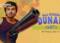 Dunali Part 3 Web Series Ullu Cast, Watch Online, Review, Actress