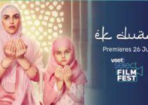 Ek Duaa Movie 2021 Voot Cast : Crew, Roles, Story, Release date