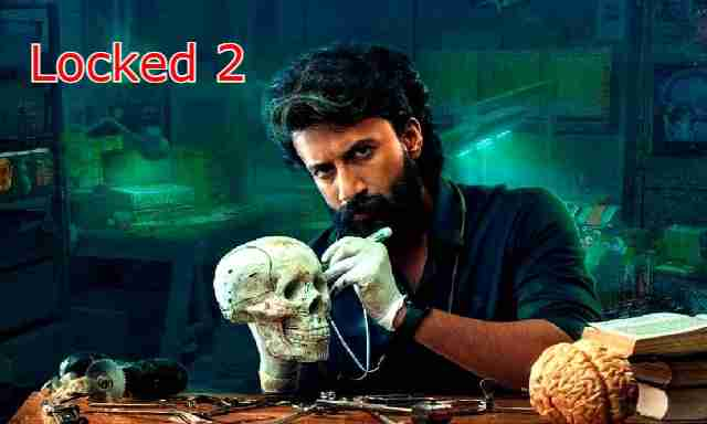 Locked 2 (2021) Aha Video Cast : Actress Name, Roles, Watch Online