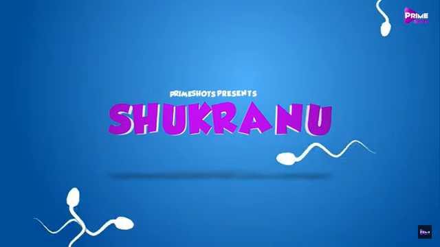 Shukranu Web Series PrimeShorts Cast: Actress Name, Watch Online