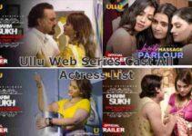 All Ullu Web Series Cast And Actress List – Ullu App